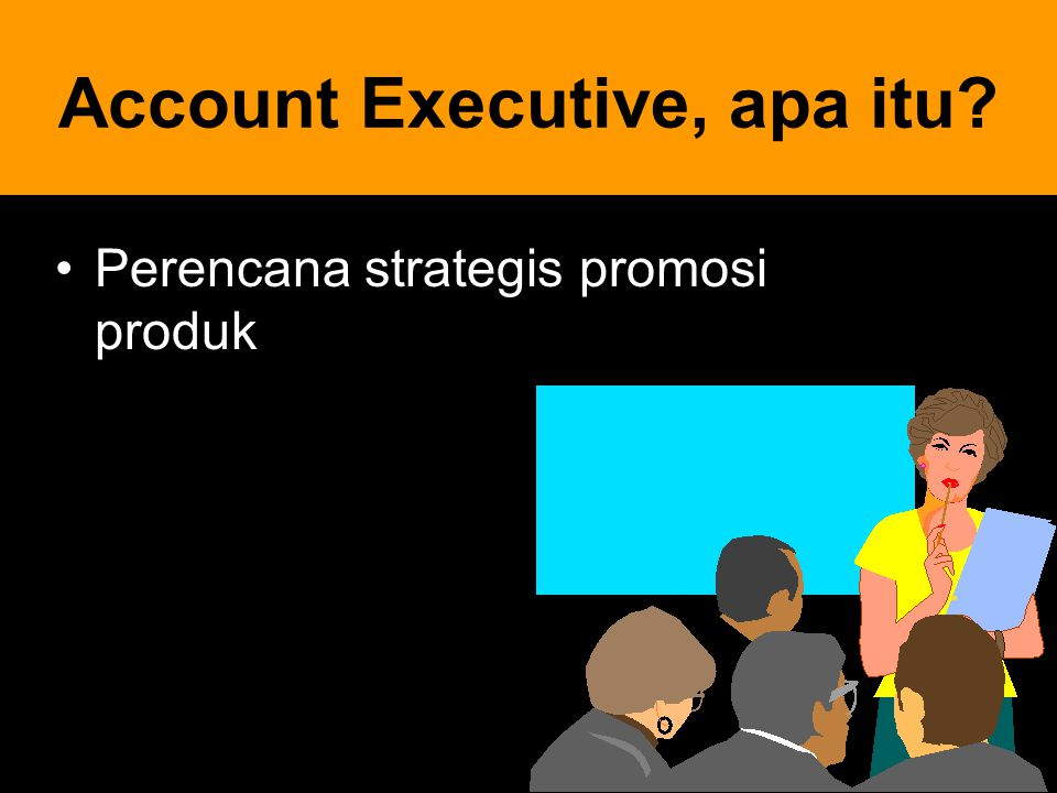 Account Executive, apa itu
