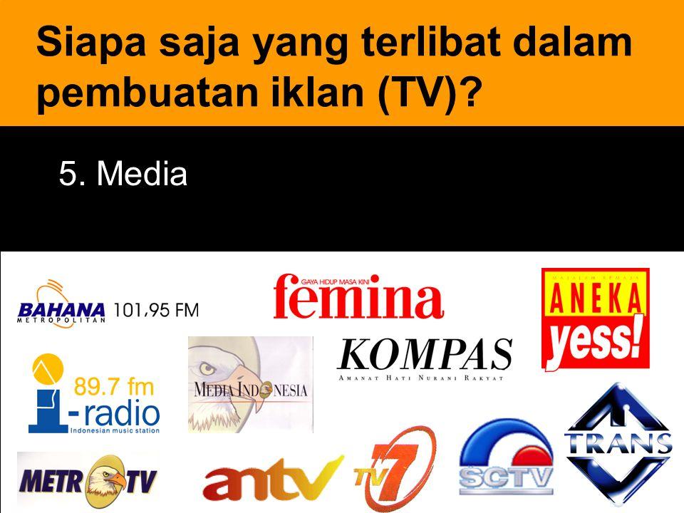 Siapa saja yang terlibat dalam pembuatan iklan (TV)