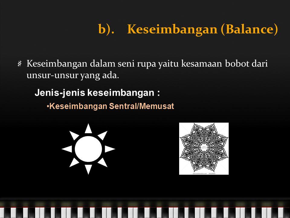 b). Keseimbangan (Balance)
