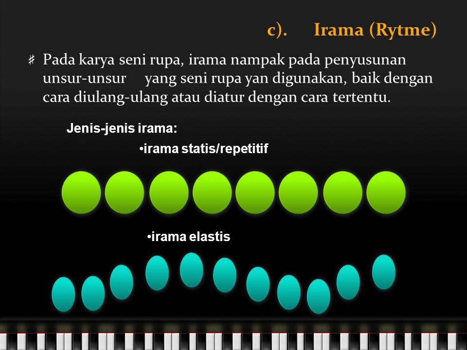 c). Irama (Rytme)