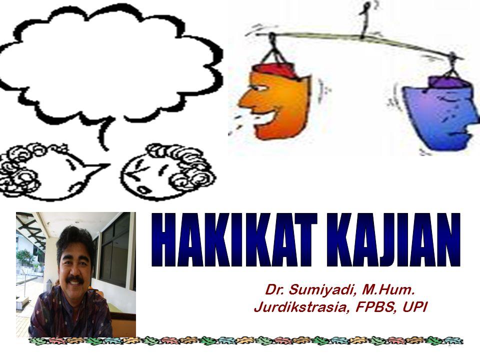 Dr. Sumiyadi, M.Hum. Jurdikstrasia, FPBS, UPI
