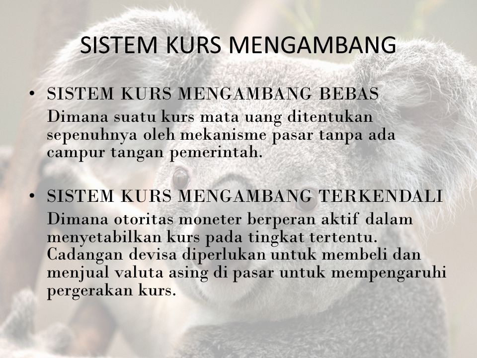 SISTEM KURS MENGAMBANG