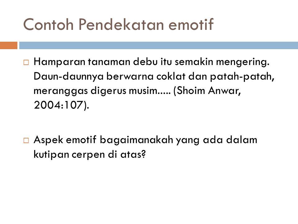 Contoh Pendekatan emotif