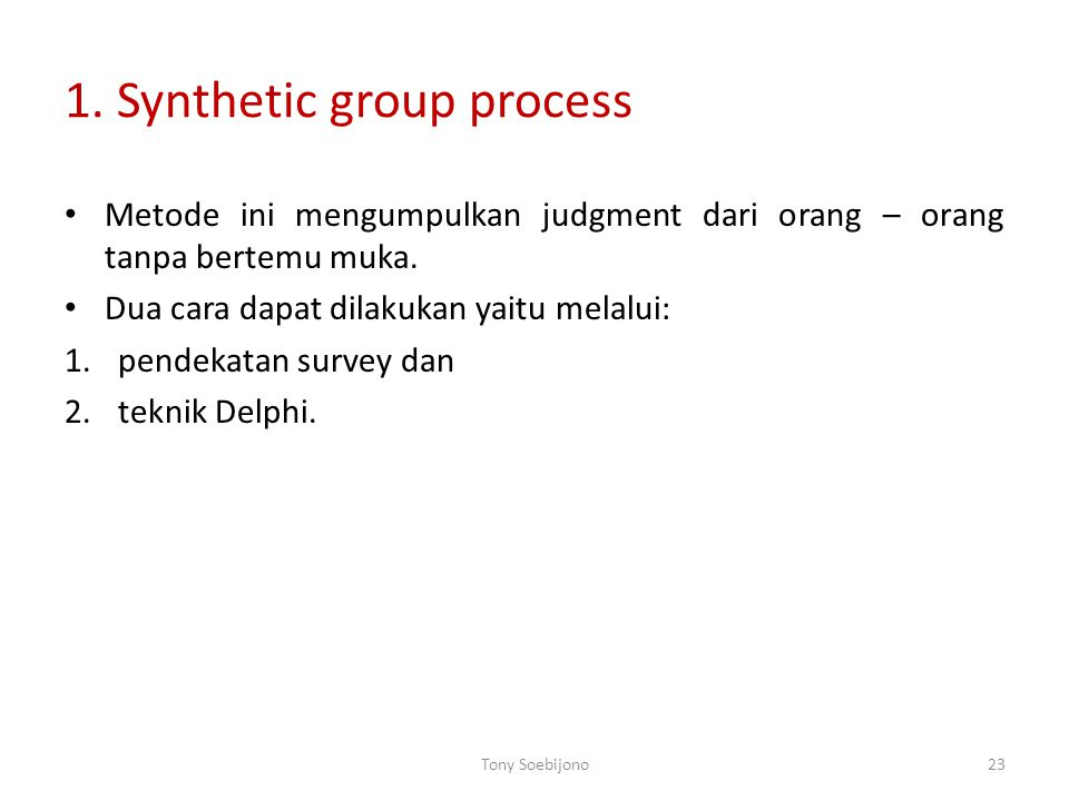 1. Synthetic group process