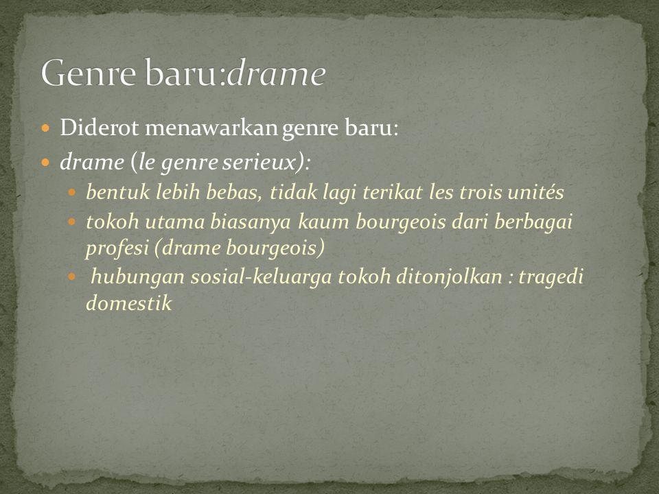 Genre baru:drame Diderot menawarkan genre baru: