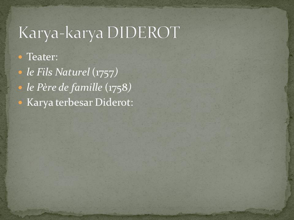 Karya-karya DIDEROT Teater: le Fils Naturel (1757)