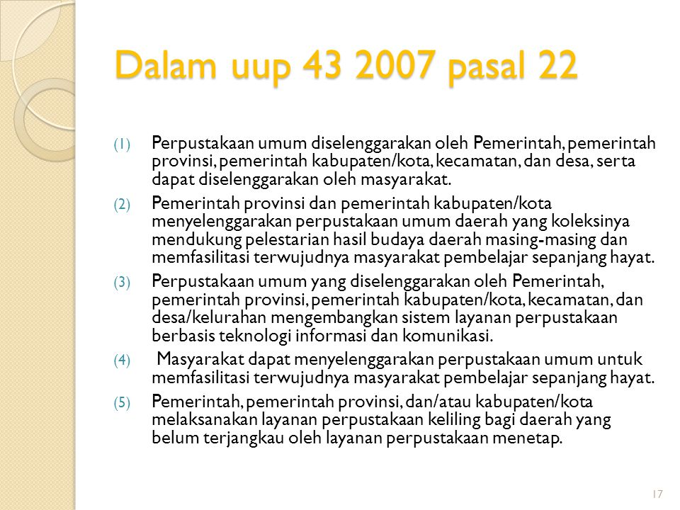 Dalam uup 43 2007 pasal 22