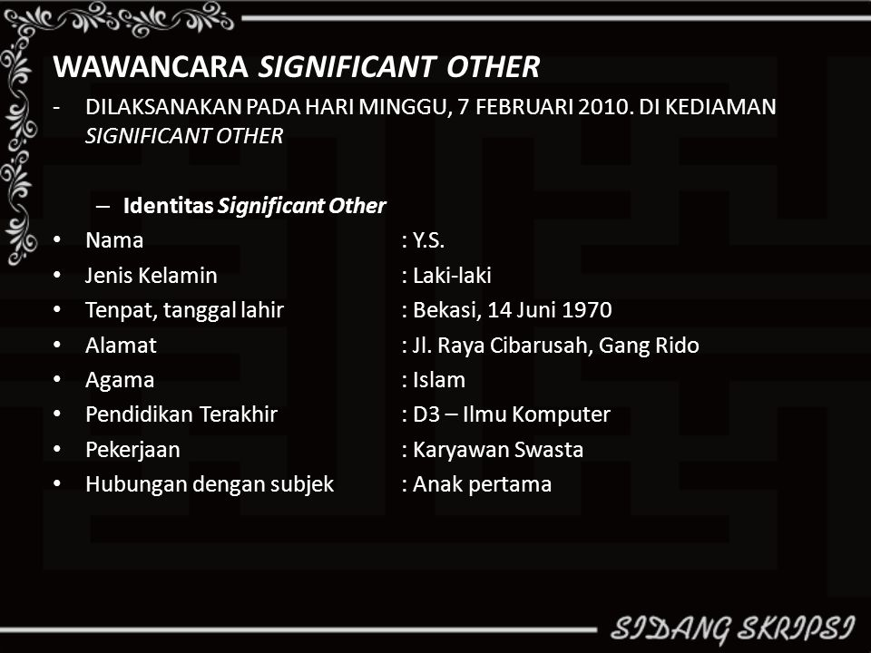 WAWANCARA SIGNIFICANT OTHER