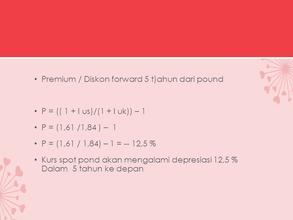 Premium / Diskon forward 5 t)ahun dari pound