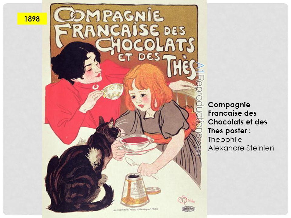 1898 Compagnie Francaise des Chocolats et des Thes poster : Theophile Alexandre Steinlen