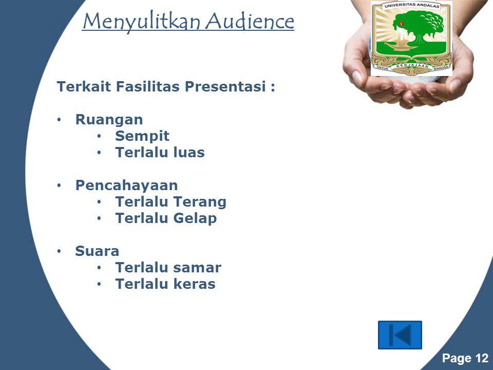 Menyulitkan Audience Terkait Fasilitas Presentasi : Ruangan Sempit