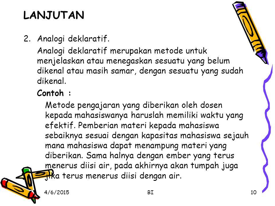 LANJUTAN 2. Analogi deklaratif.