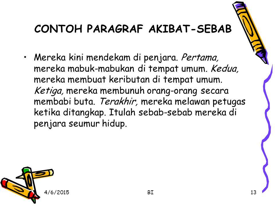 CONTOH PARAGRAF AKIBAT-SEBAB