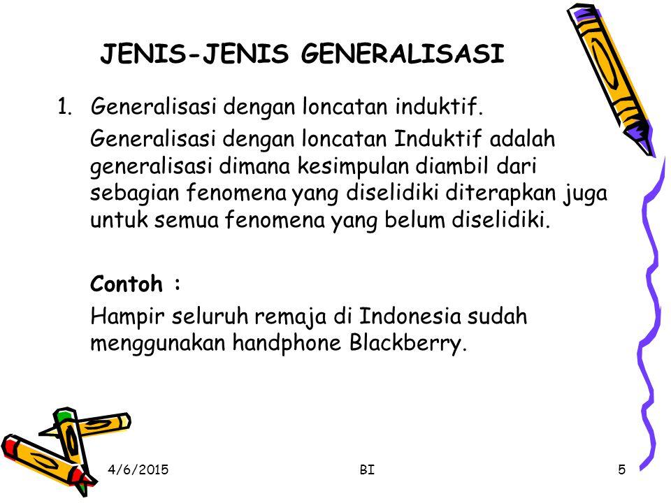JENIS-JENIS GENERALISASI