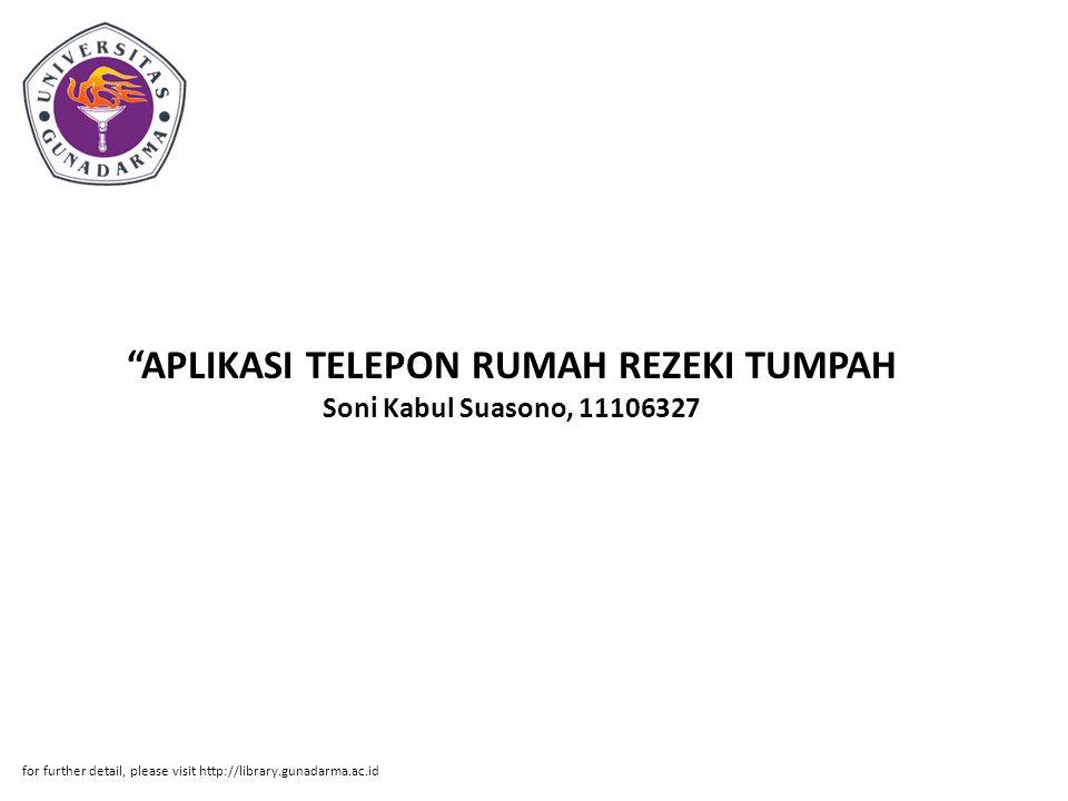 APLIKASI TELEPON RUMAH REZEKI TUMPAH Soni Kabul Suasono, 11106327