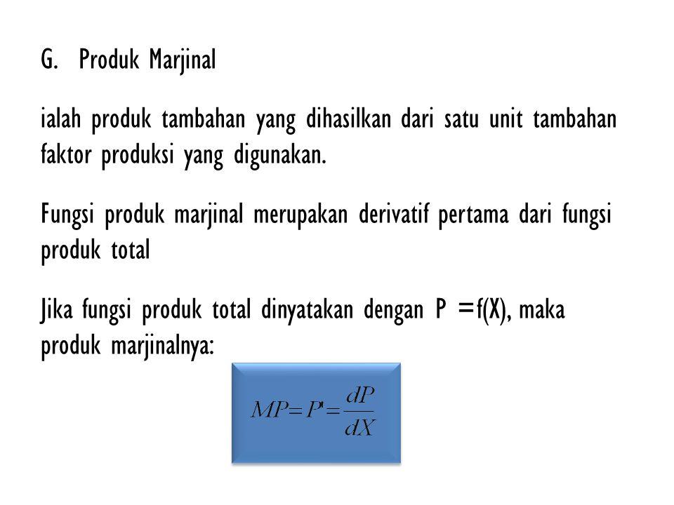 Produk Marjinal ialah produk tambahan yang dihasilkan dari satu unit tambahan faktor produksi yang digunakan.