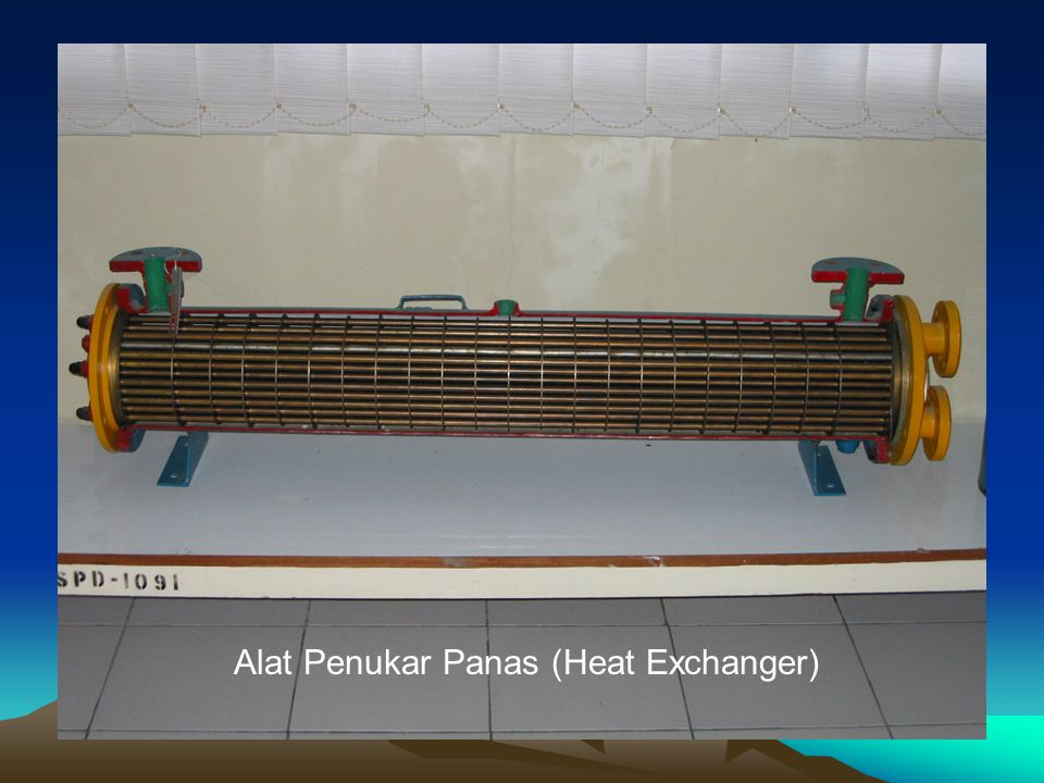 Alat Penukar Panas (Heat Exchanger)