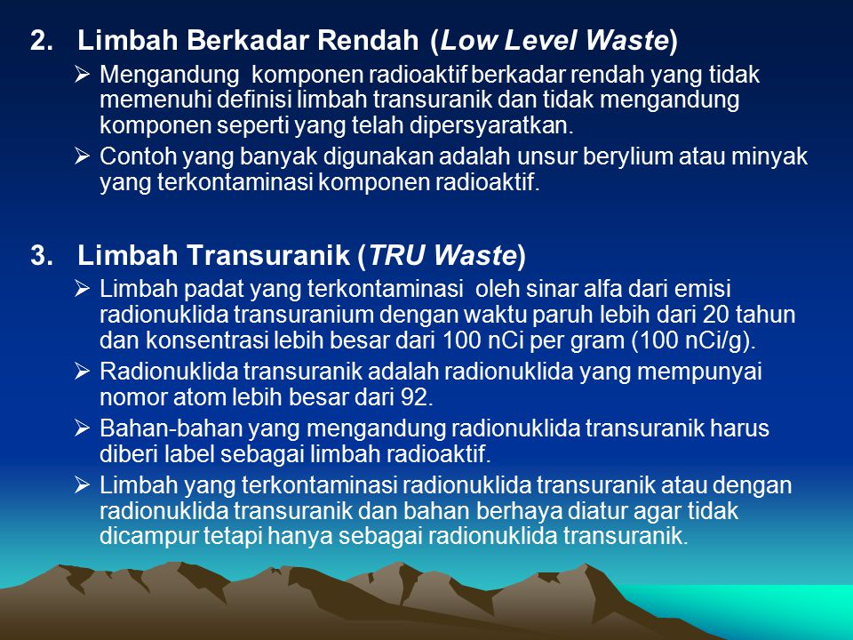 2. Limbah Berkadar Rendah (Low Level Waste)