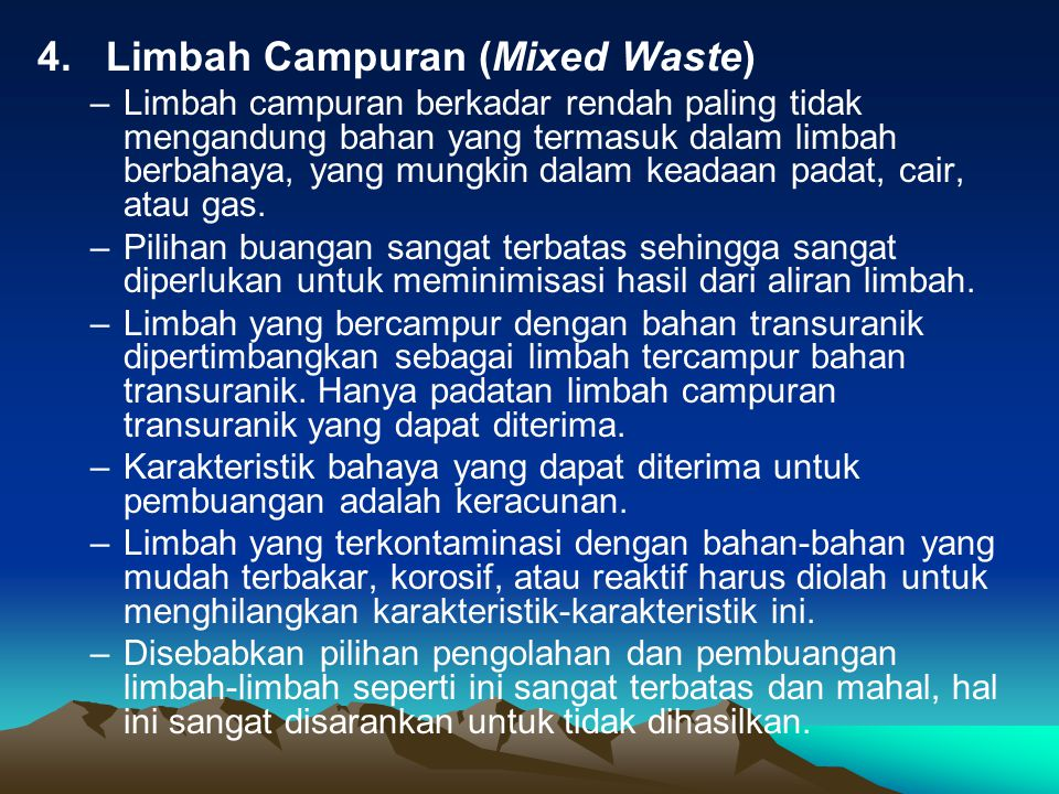 4. Limbah Campuran (Mixed Waste)