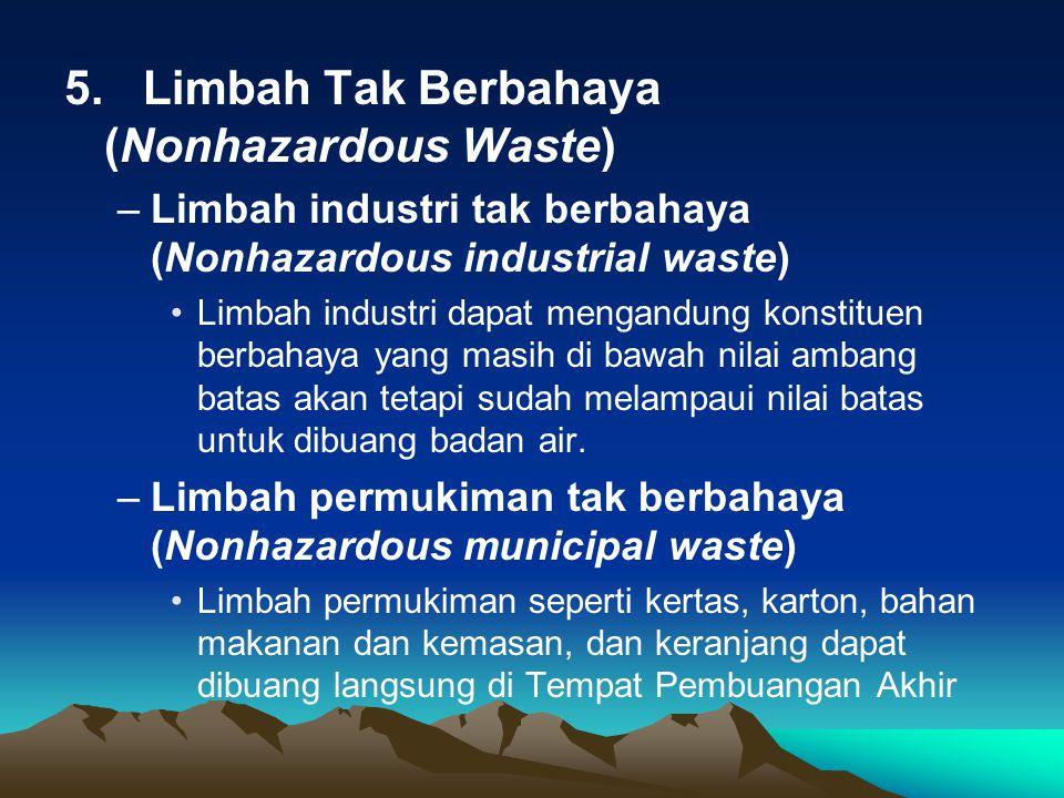 5. Limbah Tak Berbahaya (Nonhazardous Waste)