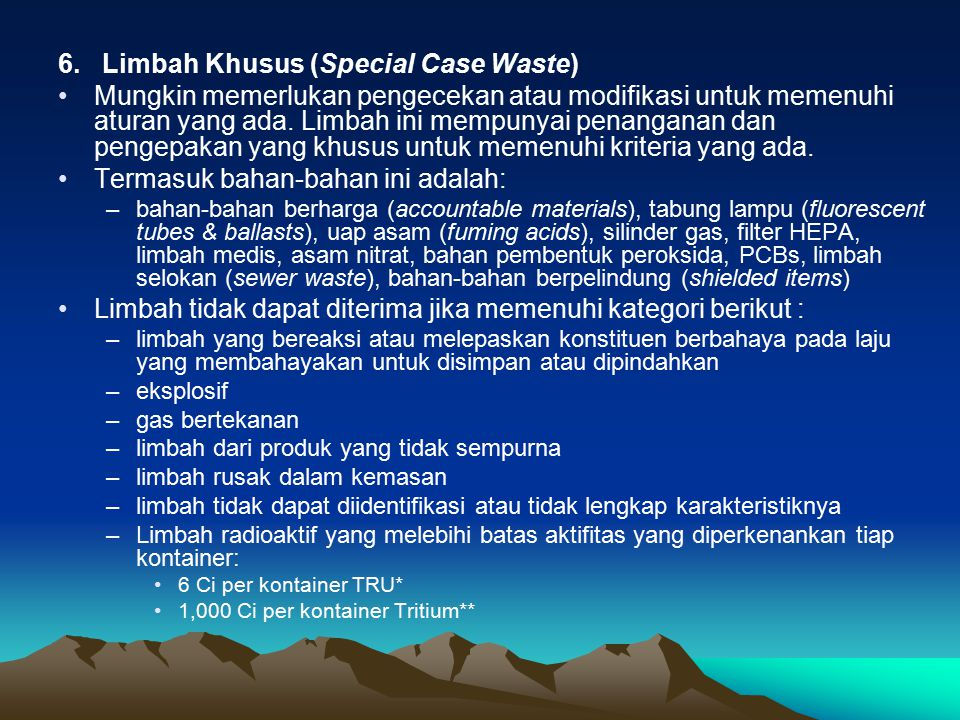 6. Limbah Khusus (Special Case Waste)