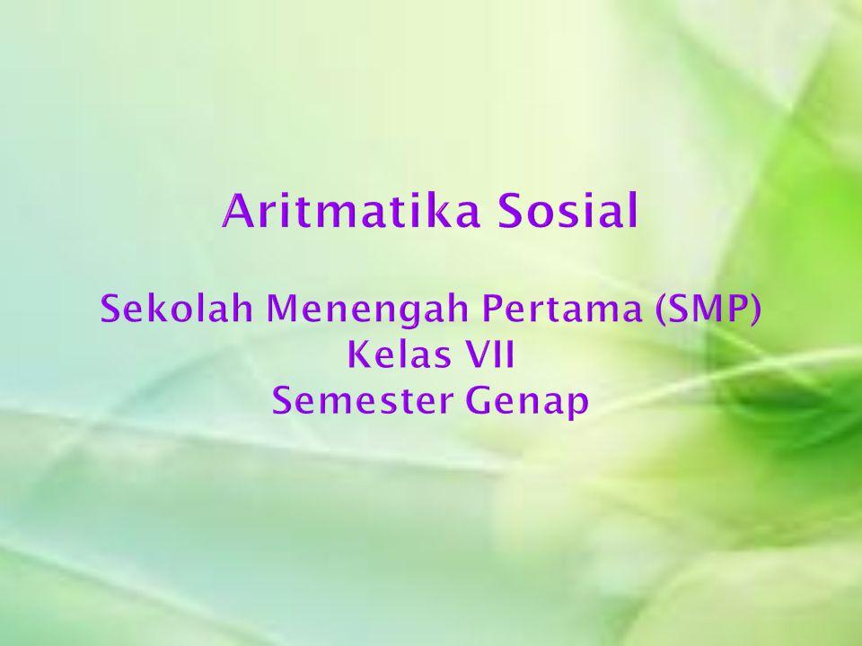 Aritmatika Sosial Sekolah Menengah Pertama (SMP) Kelas VII Semester Genap
