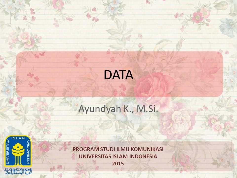 PROGRAM STUDI ILMU KOMUNIKASI UNIVERSITAS ISLAM INDONESIA