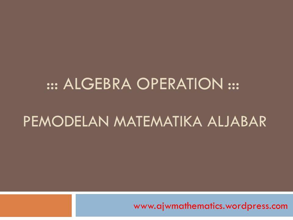 ::: Algebra Operation :::