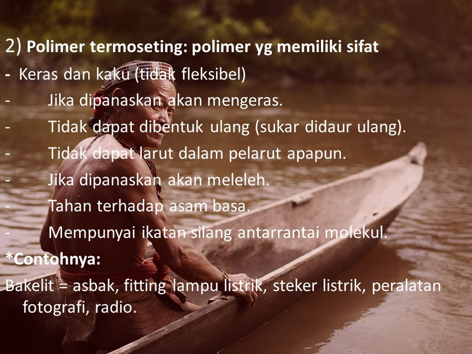 2) Polimer termoseting: polimer yg memiliki sifat