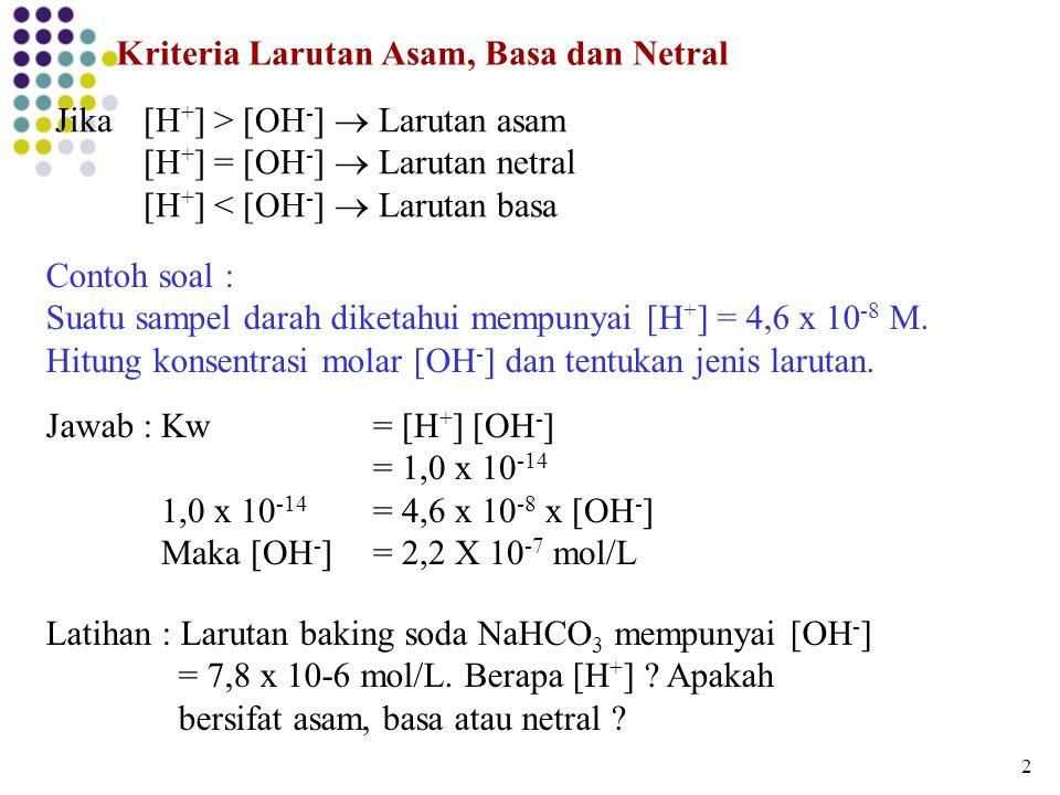 Kriteria Larutan Asam, Basa dan Netral