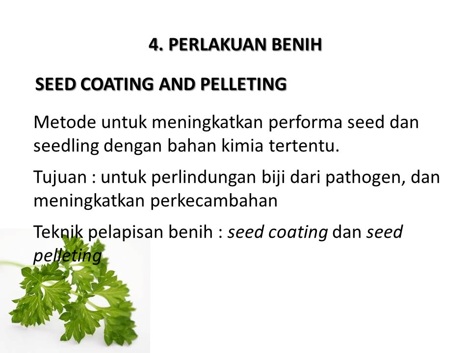 SEED COATING AND PELLETING