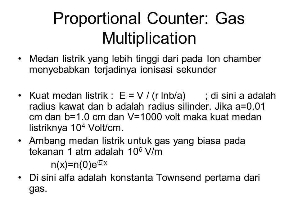 Proportional Counter: Gas Multiplication