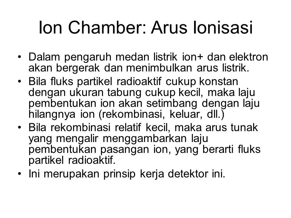 Ion Chamber: Arus Ionisasi
