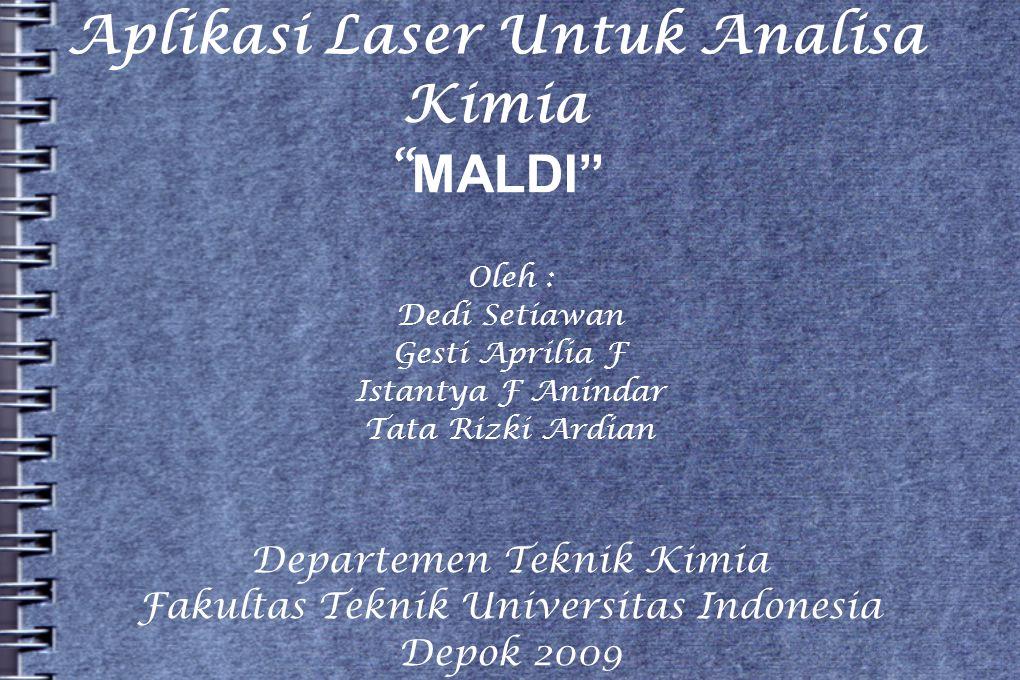Aplikasi Laser Untuk Analisa Kimia MALDI