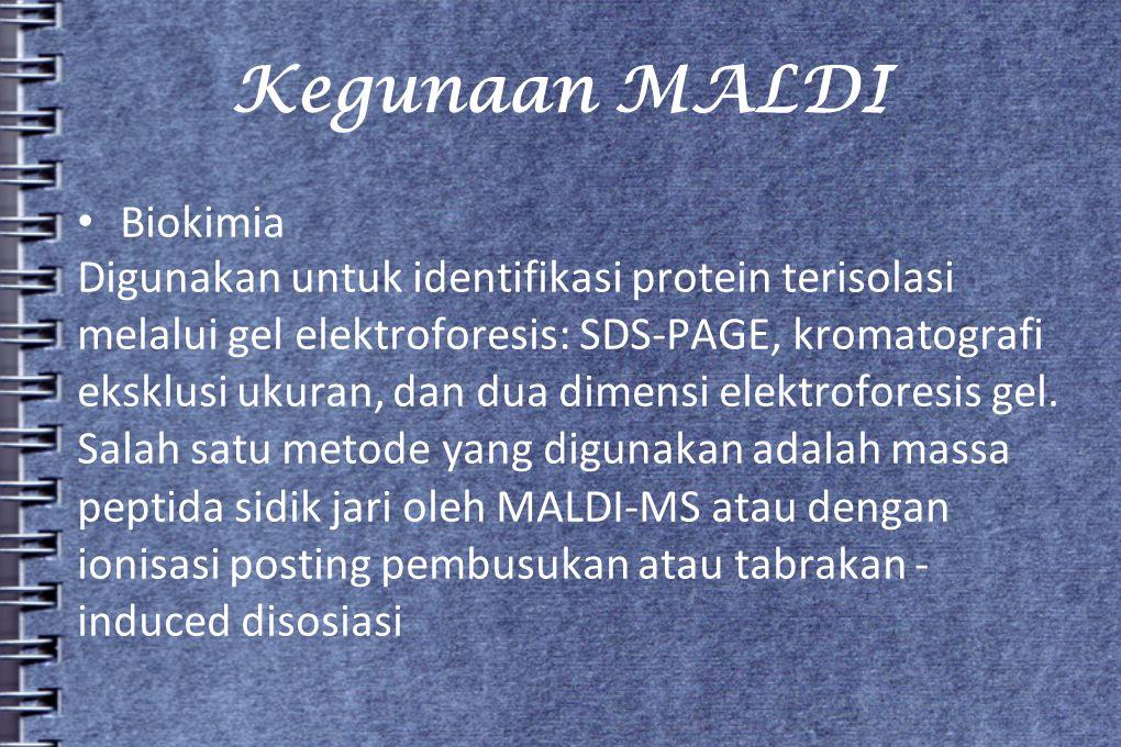 Kegunaan MALDI • Biokimia