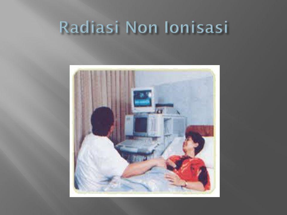 Radiasi Non Ionisasi