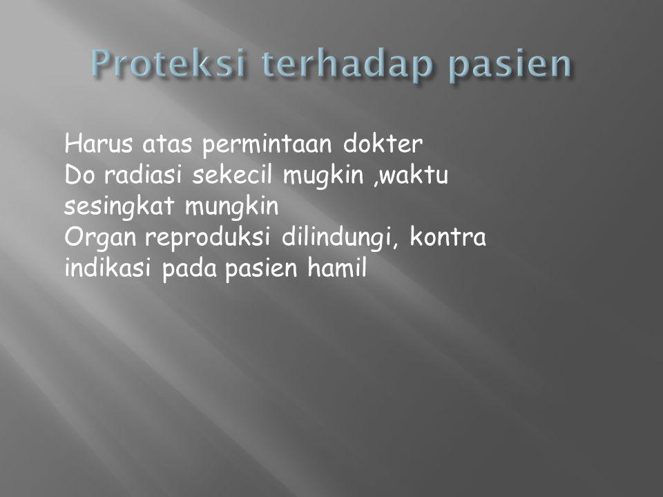 Proteksi terhadap pasien