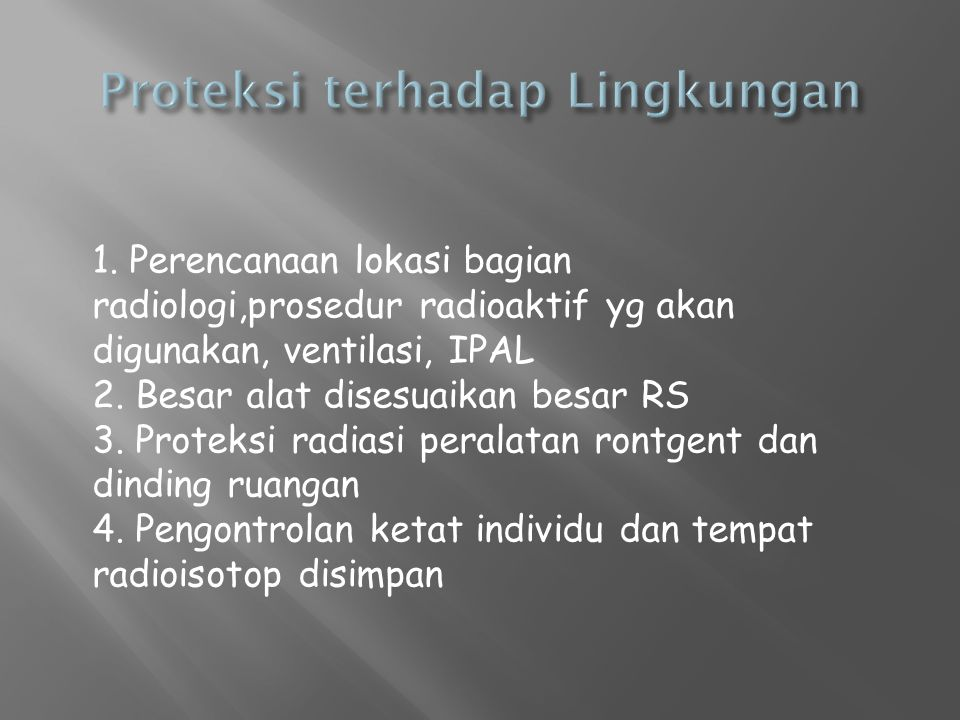 Proteksi terhadap Lingkungan