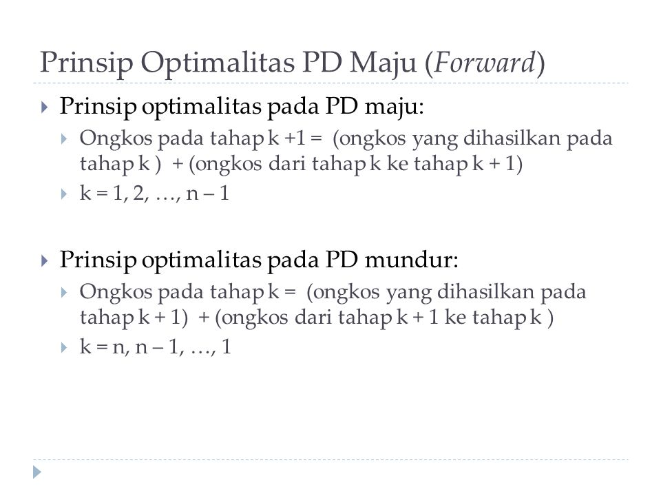 Prinsip Optimalitas PD Maju (Forward)