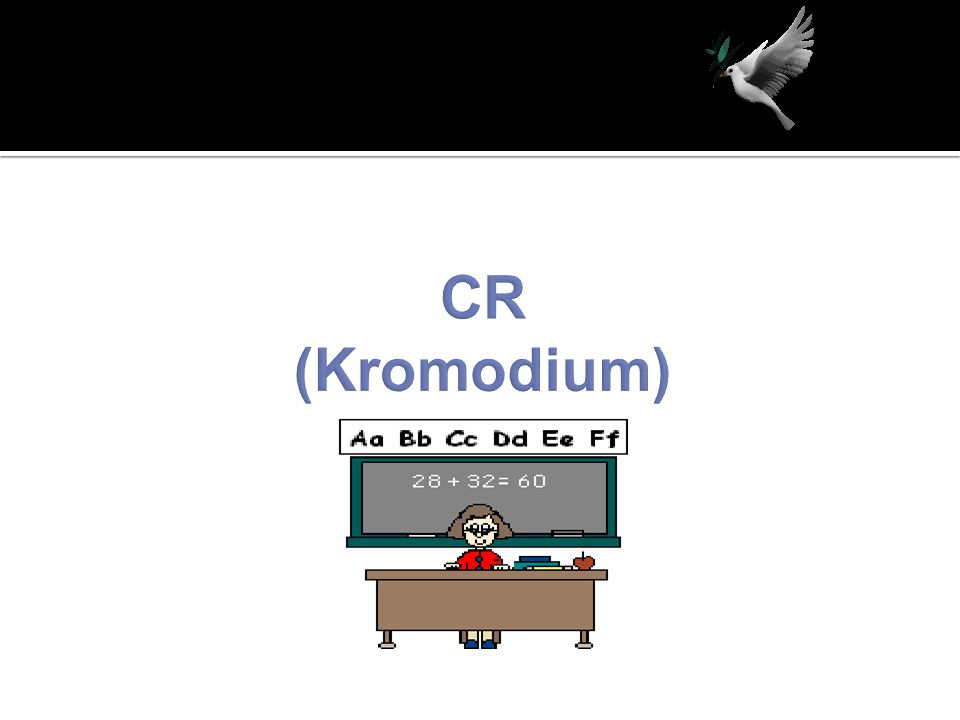 CR (Kromodium)