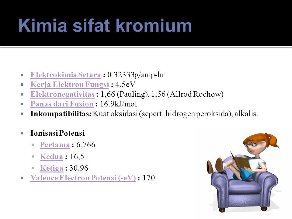 Kimia sifat kromium Elektrokimia Setara : 0.32333g/amp-hr