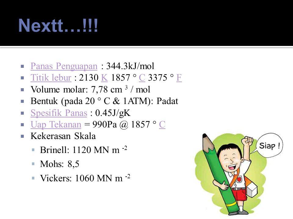 Nextt…!!! Panas Penguapan : 344.3kJ/mol