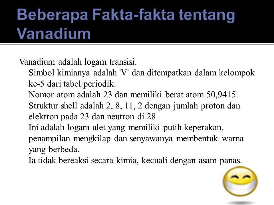 Beberapa Fakta-fakta tentang Vanadium