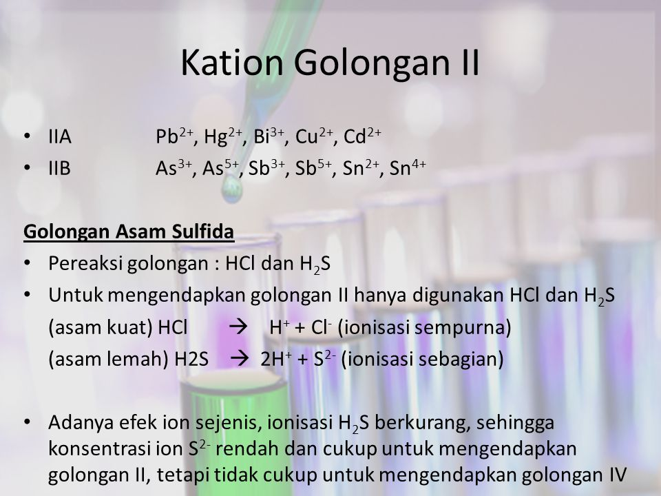 Kation Golongan II IIA Pb2+, Hg2+, Bi3+, Cu2+, Cd2+