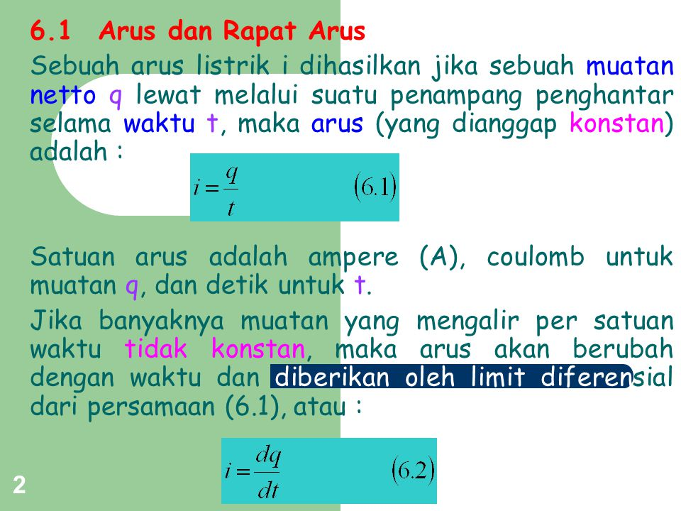 6.1 Arus dan Rapat Arus