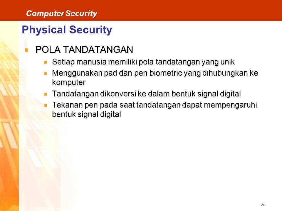 Physical Security POLA TANDATANGAN