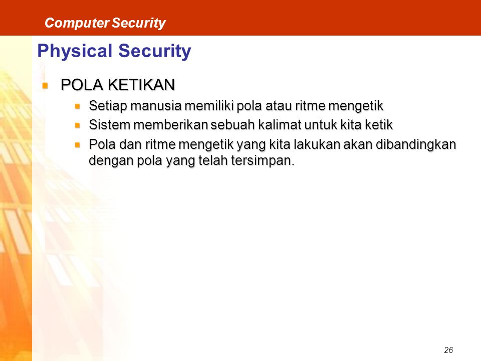 Physical Security POLA KETIKAN