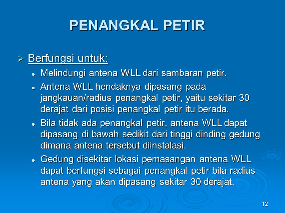 PENANGKAL PETIR Berfungsi untuk: