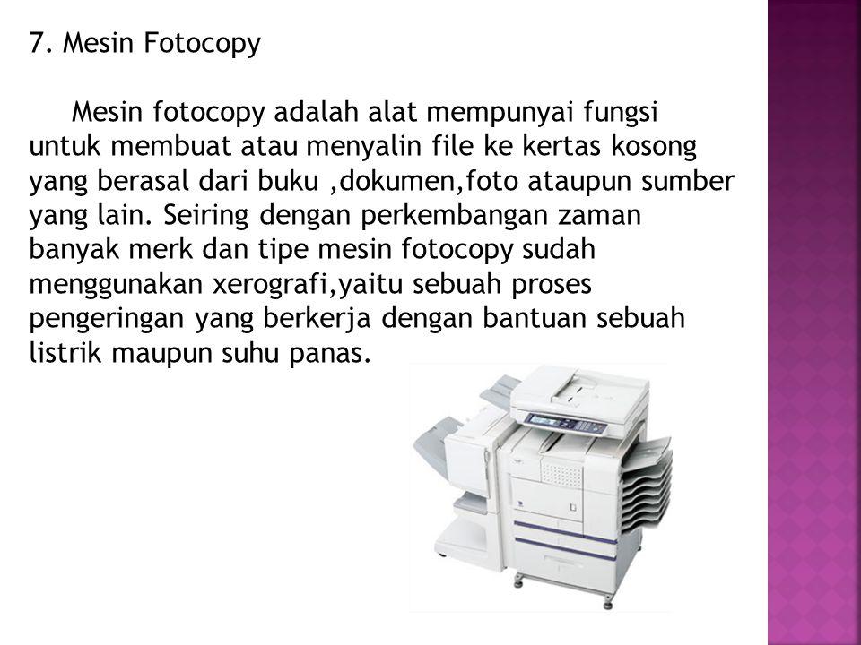 7. Mesin Fotocopy