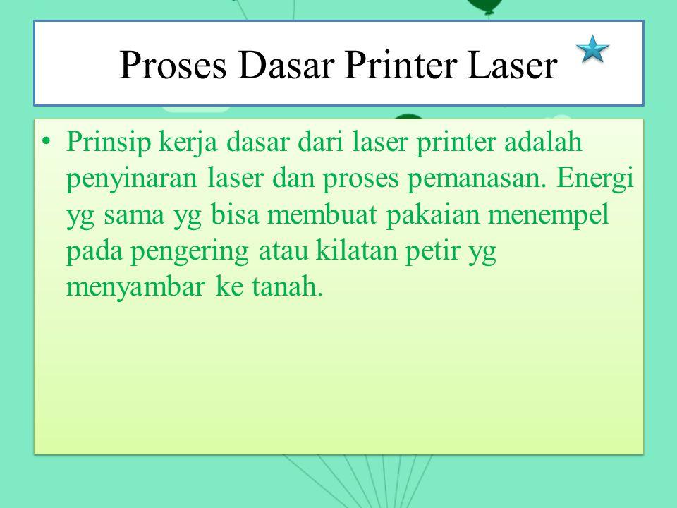 Proses Dasar Printer Laser